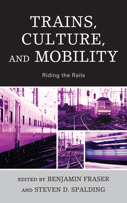 Trains, Culture, and Mobility: Riding the Rails