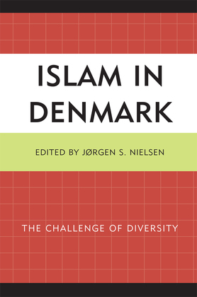 Islam in Denmark: The Challenge of Diversity