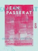 Jean Passerat - Poëte et savant