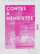 Contes à Henriette