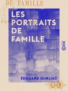 Les Portraits de famille