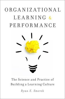 Organizational Learning and Performance