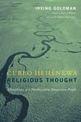 Cubeo Hehénewa Religious Thought