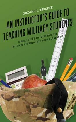 An Instructor's Guide to Teaching Military Students