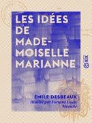 Les Idées de mademoiselle Marianne