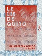Le Lis de Quito - Ou la Vie de la vénérable Marianne de Jésus de Parédés