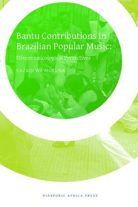 Bantu Contribution in Brazilian Popular Music