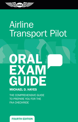 Airline Transport Pilot Oral Exam Guide