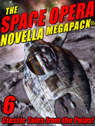 The Space Opera Novella MEGAPACK®