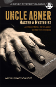 Uncle Abner, Master of Mysteries
