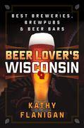 Beer Lover's Wisconsin