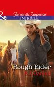 Rough Rider (Mills & Boon Intrigue) (Whitehorse, Montana: The McGraw Kidnapping, Book 3)