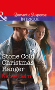 Stone Cold Christmas Ranger (Mills & Boon Intrigue)