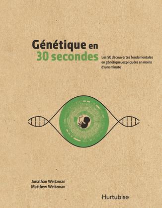 Génétique en 30 secondes