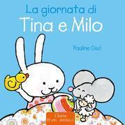 La giornata di Tina e Milo
