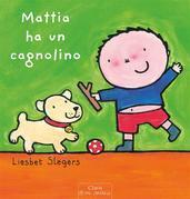 Mattia ha un cagnolino