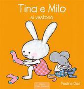 Tina e Milo si vestono