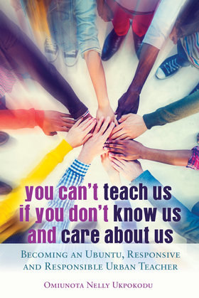 You Can't Teach Us if You Don't Know Us and Care About Us