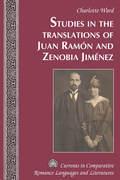 Studies in the Translations of Juan Ramón and Zenobia Jiménez