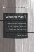 «Wooden Man»?