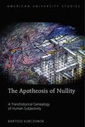The Apotheosis of Nullity