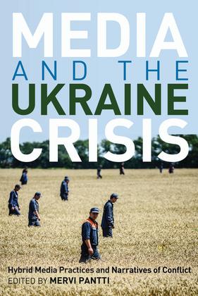 Media and the Ukraine Crisis
