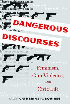 Dangerous Discourses