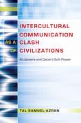 Intercultural Communication as a Clash of Civilizations