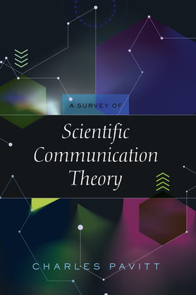 A Survey of Scientific Communication Theory