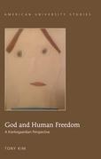 God and Human Freedom