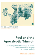 Paul and the Apocalyptic Triumph