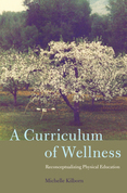 A Curriculum of Wellness