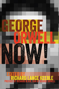 George Orwell Now!