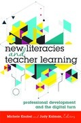 New Literacies and Teacher Learning