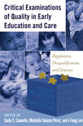 Critical Examinations of Quality in Early Education and Care