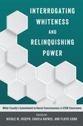 Interrogating Whiteness and Relinquishing Power