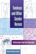 Tomboys and Other Gender Heroes