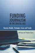 Funding Journalism in the Digital Age