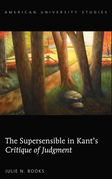 The Supersensible in Kant's «Critique of Judgment»
