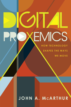 Digital Proxemics