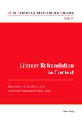 Literary Retranslation in Context