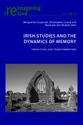 Irish Studies and the Dynamics of Memory