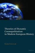 Theories of Dynamic Cosmopolitanism in Modern European History