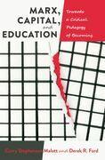 Marx, Capital, and Education