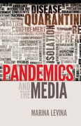 Pandemics and the Media
