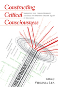 Constructing Critical Consciousness