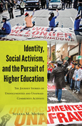 Identity, Social Activism, and the Pursuit of Higher Education