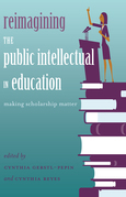Reimagining the Public Intellectual in Education