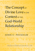The Concept of Divine Love in the Context of the God-World Relationship