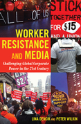 Worker Resistance and Media